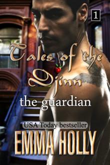 Tales of the Djinn: The Guardian - Emma Holly