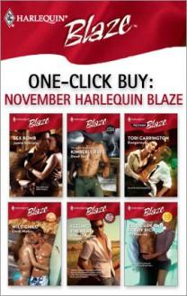One-Click Buy: November 2007 Harlequin Blaze - Jamie Sobrato, Kimberly Raye, Tori Carrington, Cindi Myers, Rhonda Nelson, Jill Monroe