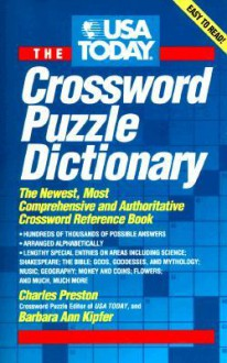 USA Today Crossword Puzzle Dictionary: The Newest Most Authoritative Reference Book - Charles Preston