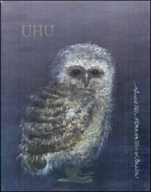 Uhu (Pronounced Yoo Hoo) - Annette Rosemary Macarthur-Onslow