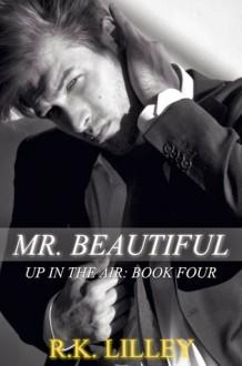 Mr. Beautiful - R.K. Lilley