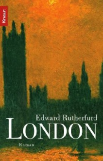 London - Edward Rutherfurd, Gabriele Krüger-Wirrer, Angela Schumitz