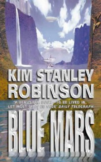 Blue Mars - Kim Stanley Robinson