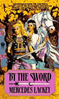By the Sword - Mercedes Lackey