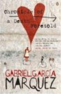 Chronicle of death foretold - Gabriel García Márquez