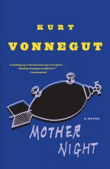 Mother Night - Kurt Vonnegut
