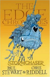The Edge Chronicles 2: Stormchaser - Paul Stewart
