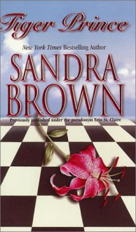 Tiger Prince - Sandra Brown, Erin St. Claire