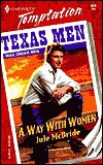 Way With Women (Mail Order Men) - Jule McBride