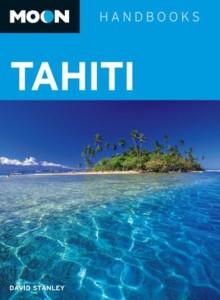 Moon Tahiti (Moon Handbooks) - David Stanley
