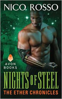 Nights of Steel: The Ether Chronicles - Nico Rosso
