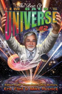 The Best of Jim Baen's Universe II - Eric Flint, Mike Resnick