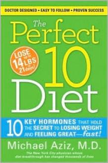 The Perfect 10 Diet - Michael Aziz