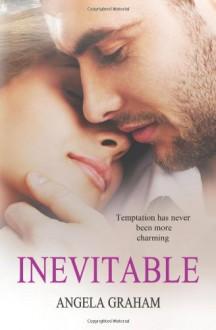 Inevitable - Angela Graham