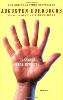 Possible Side Effects - Augusten Burroughs
