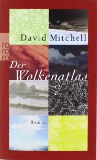 Der Wolkenatlas - David Mitchell