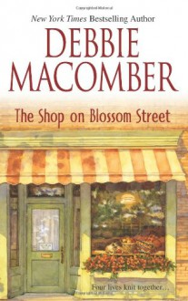 The Shop on Blossom Street (Other Format) - Debbie Macomber