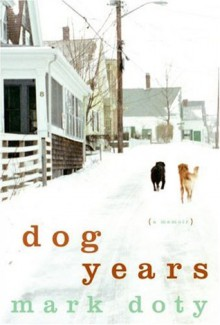 Dog Years - Mark Doty
