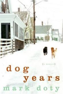 Dog Years (Audio) - Mark Doty