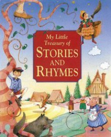 My Little Treasury of Stories & Rhymes - Nicola Baxter, Jenny Press