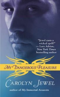My Dangerous Pleasure - Carolyn Jewel