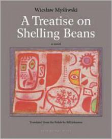 A Treatise on Shelling Beans - Bill Johnston, Wiesław Myśliwski