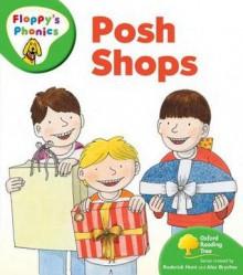 Posh Shops - Roderick Hunt, Alex Brychta