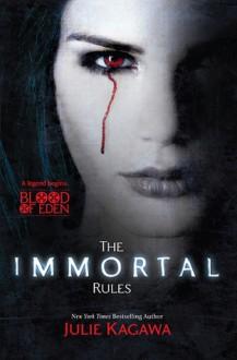 The Immortal Rules - Julie Kagawa