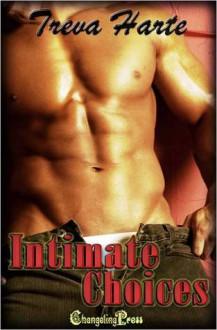 Intimate Choices - Treva Harte