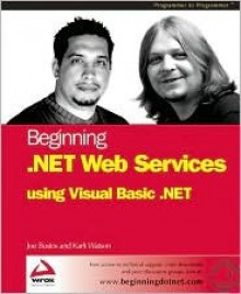 Beginning .Net Web Services with VB.NET - Karli Watson, Joseph Bustos, Bustos Joseph
