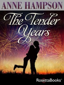 The Tender Years - Anne Hampson