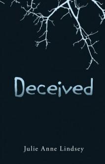 Deceived - Julie Anne Lindsey
