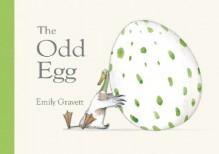 The Odd Egg - Emily Gravett