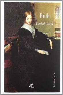 Ruth - Elizabeth Gaskell