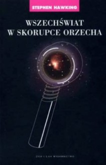 Wszechświat w skorupce orzecha - Stephen Hawking, Piotr Amsterdamski