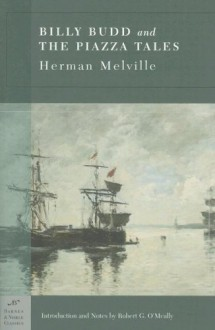 Billy Budd and The Piazza Tales - Herman Melville, Robert G. O'Meally