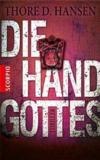 Die Hand Gottes (German Edition) - Thore D. Hansen