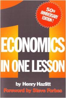 Economics in One Lesson - Henry Hazlitt, Steve Forbes