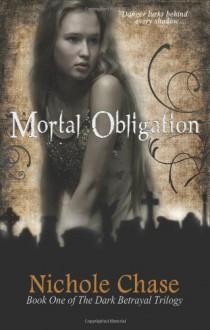 Mortal Obligation - Nichole Chase