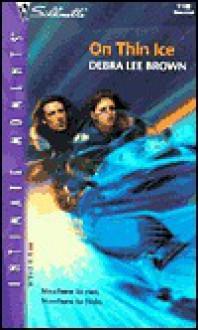 On Thin Ice - Debra Lee Brown