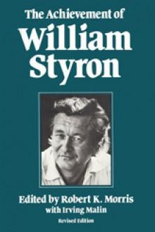 The Achievement of William Styron - Robert Morris, Irving Malin