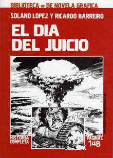 El día del juicio - Ricardo Barreiro, Francisco Solano López