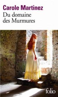 Du domaine des Murmures - Carole Martinez