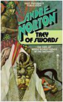 Trey of Swords (Witch World Series 1: Estcarp Cycle, #6) - Andre Norton