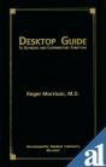 Desktop Guide: To Keynotes and Confirmatory Symptoms - Roger Morrison