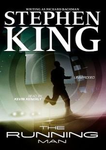 The Running Man - Stephen King,Richard Bachman,Kevin Kenerly