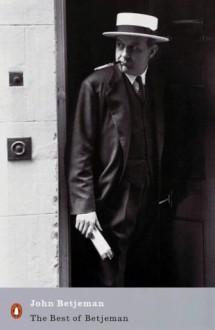 The Best of John Betjeman (Penguin Modern Classics) - John Betjeman