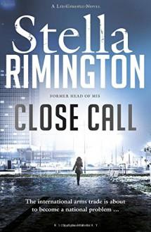 Close Call: A Liz Carlyle Novel - Stella Rimington
