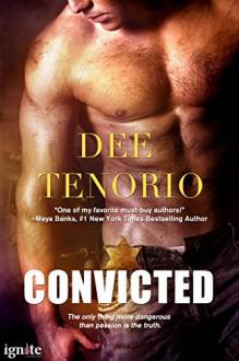 Convicted (Entangled Ignite) - Dee Tenorio