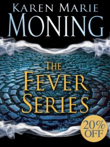 The Fever Series 5-Book Bundle: Darkfever, Bloodfever, Faefever, Dreamfever, Shadowfever - Karen Marie Moning